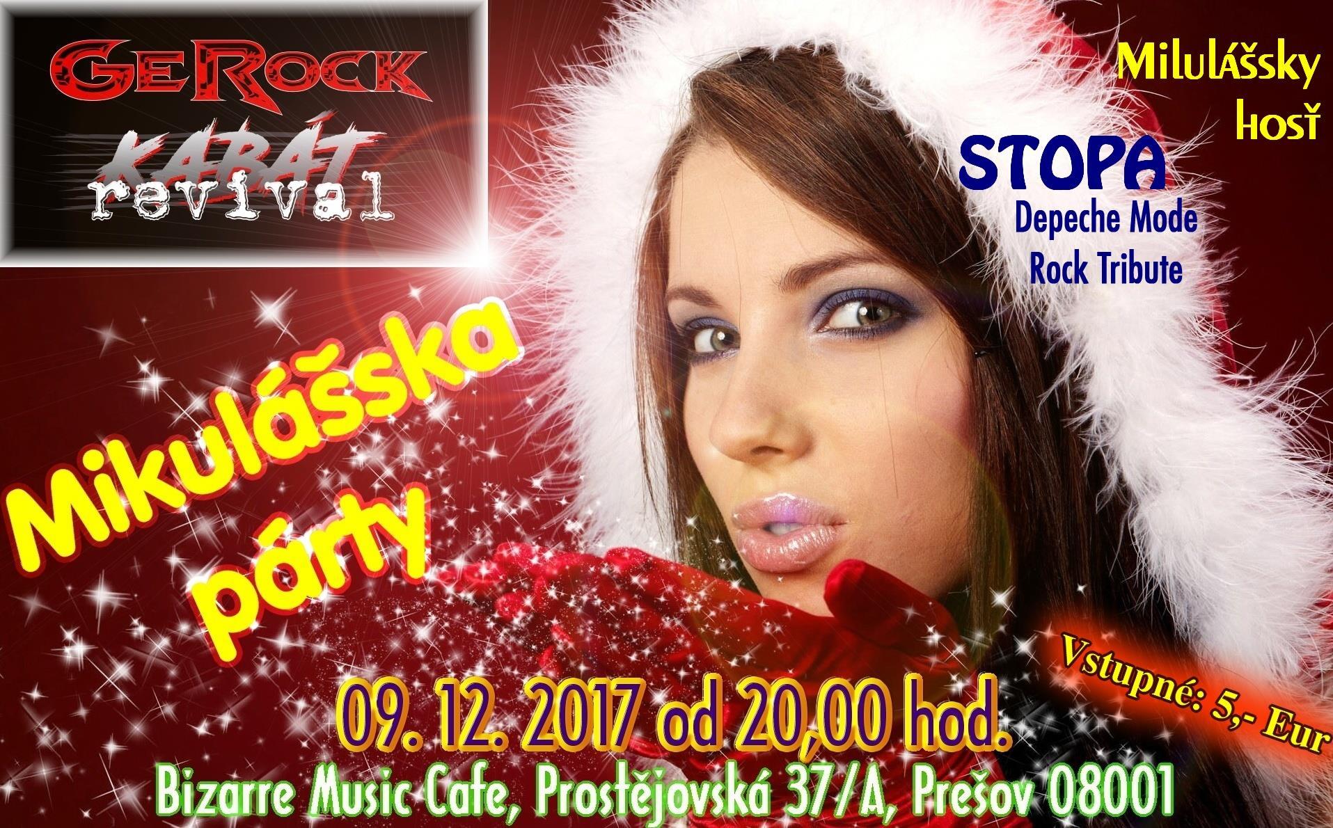 9. decembra 2017 Mikulášska párty s GeROCK Kabát revival v Prešove.
